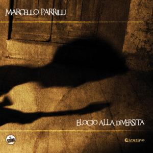 Marcello Parrilli - Elogio-Alla-Diversità